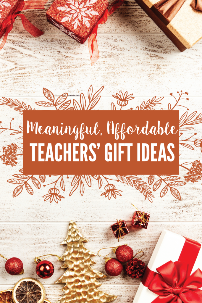 Christmas Gifts For Teachers 2018.Meaningful Affordable Teachers Christmas Gifts My Better